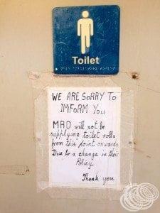 No toilet paper, sorry.